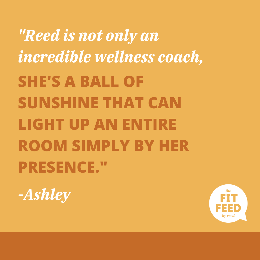 FitFeedByReed Wellness Coaching Testimonial By Ashley Ringaman