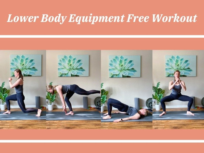 Lower Body Equipment Free Workout